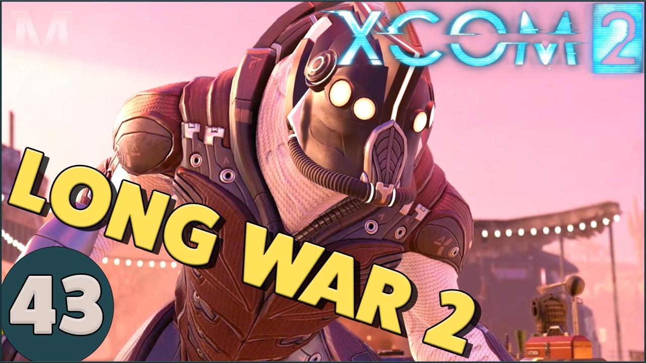 long war 2 let 39 s play xcom 2 part 43 retaliation youtube
