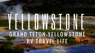 RV Travel Life | Grand Tetons to Yellowstone