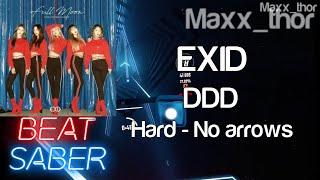 Beat Saber | EXID (이엑스아이디) | DDD | Hard | No Arrows | HP Rev…