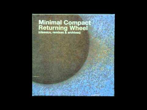 Minimal Compact - Piece Of Green (1987)