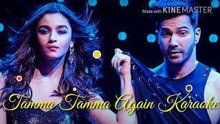 Tamma Tamma Again Karaoke with Lyrics | Baadshah | Anuradha Paudwal | Badri Ki Dulhaniya