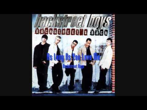 Backstreet Boys - As Long As You Love Me (HQ)