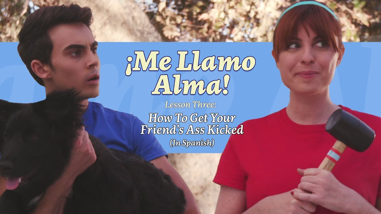 How To Get Your Friend's Ass Kicked (In Spanish)