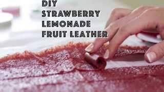 Diy Strawberry Lemonade Fruit Leather