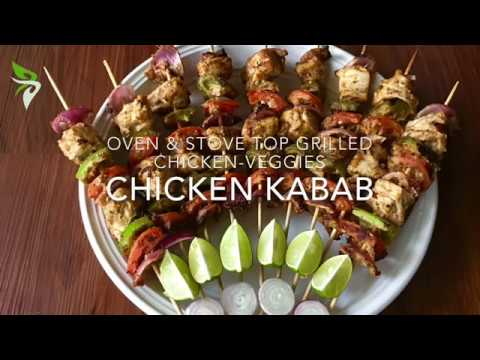 CHICKEN KABAB Made In Oven And Stove Top - Grilled Chicken Skewers [#22]