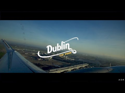 Visit Dublin 2017 Travel MOVIE - Lads on Tour