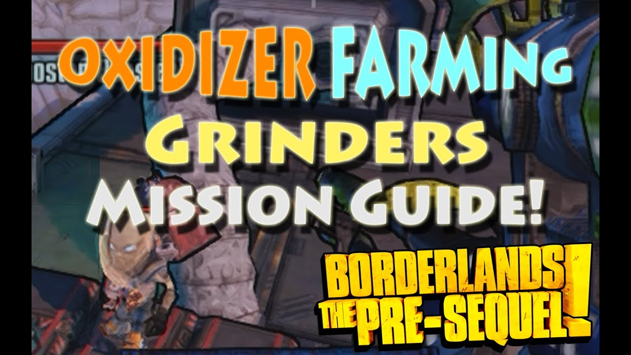 Borderlands the pre sequel grinders mission guide legendary