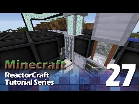 ReactorCraft Tutorial #27 - Thorium Reactor