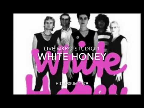 """""""WHITE HONEY live @KROstudio1"""" (24-10-1979)"""