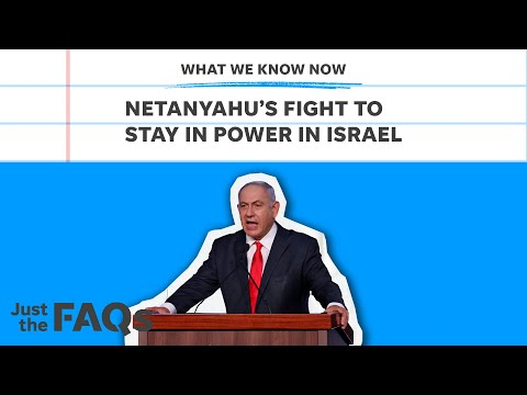 Netanyahu: What ousting the PM could mean for US and Israel   Just the FAQs
