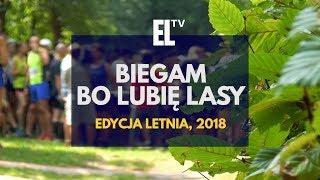 Biegam Bo Lubię Lasy. Edycja letnia '2018
