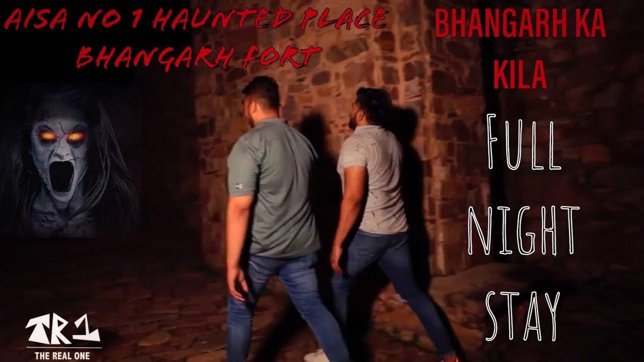 Download BHANGARH FORT HAUNTED FULL HD | FULL NIGHT STAY | BHUTIYA MAHAL | THE REAL ONE