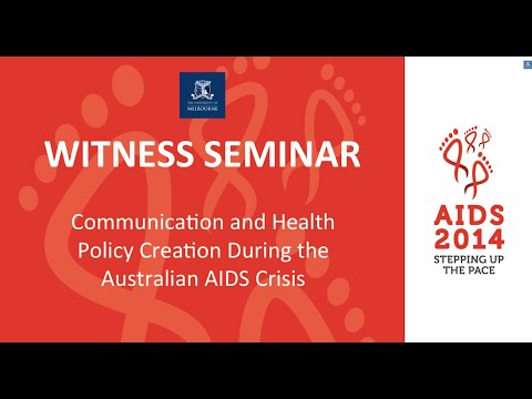 Witness Seminar: communication and health policy creation during the Australian AIDS crisis