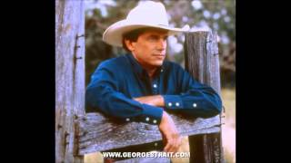 George Strait - Heaven Is Missing An Angel