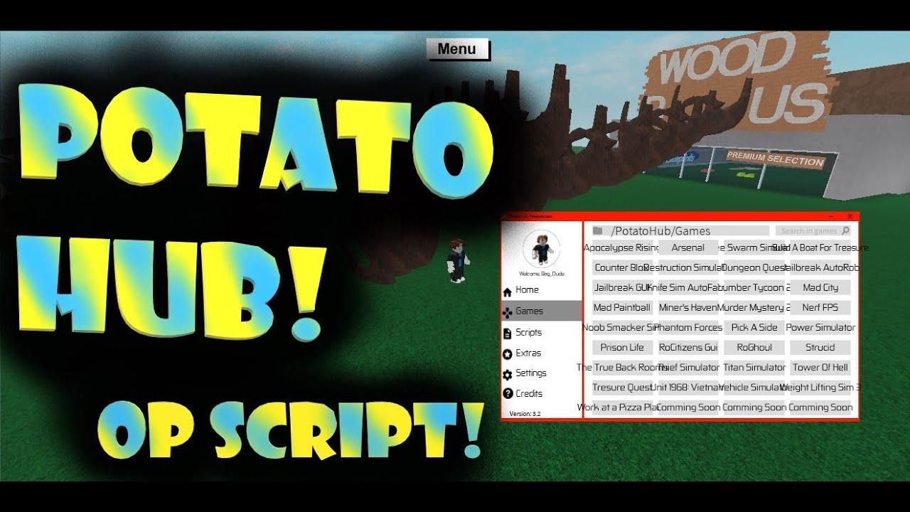Roblox Op Script For Roblox Potato Hub Youtube