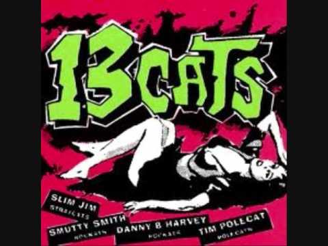 13 Cats - Crazy Baby