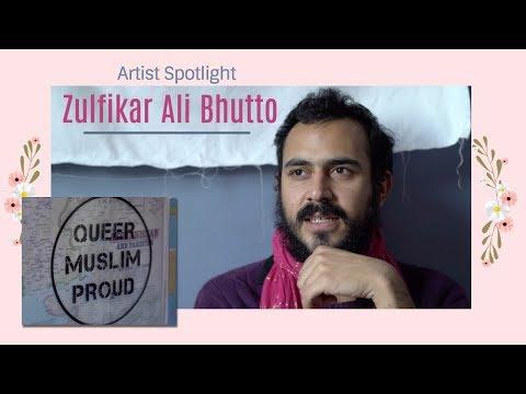 Artist Spotlight: Zulfikar Ali Bhutto