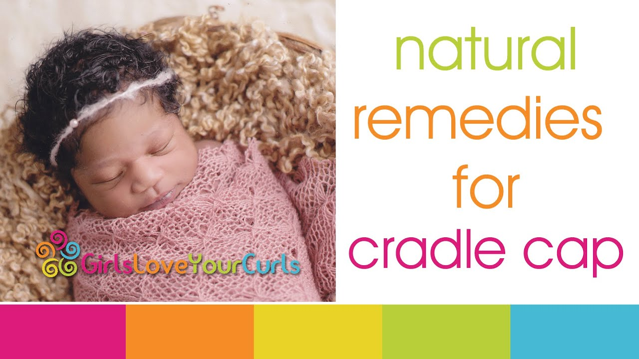 52 Baby Hair Care Natural Remedies For Cradle Cap