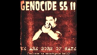 Genocide SS - We Are Born Of Hate (1999) Full Album