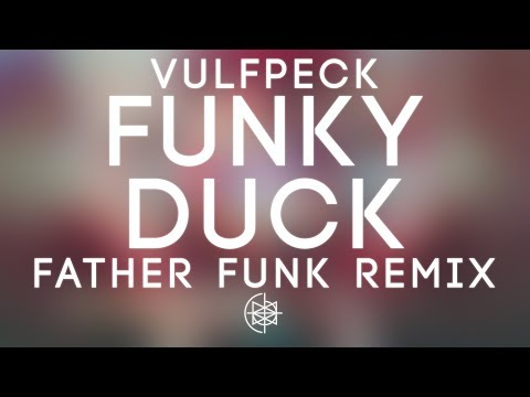 Vulfpeck - Funky Duck (Father Funk Remix)