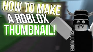 How-to Roblox: como fazer miniaturas Roblox!
