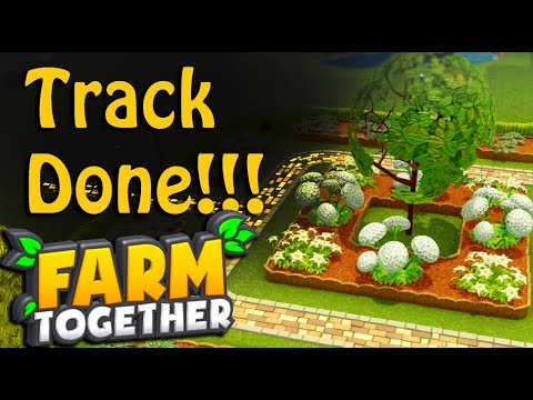 Farm Together: Track Done!!! |