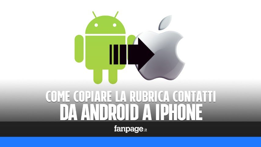 copiare rubrica da samsung a iphone 6s