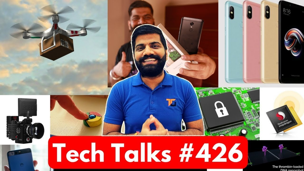 Tech Talks #426 - Redmi Note 5 Pro, 2Gbps MODEM, Mi TV 4, S9 Animoji,  Chrome Ad Blocker, Nokia 9