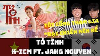 Korean reaction TỎ TÌNH   K-ICM ft. JANG NGUYEN