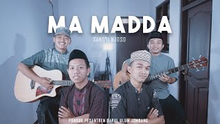 MA MADDA Cover Reggae Akustik Santri Njoso