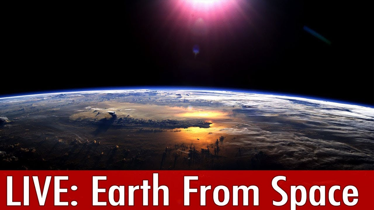 Nasa Live Earth From Space Live Stream : ISS live Nasa ...