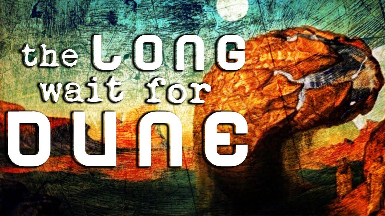 The Long Wait for Dune — DEEP FAT FRIED