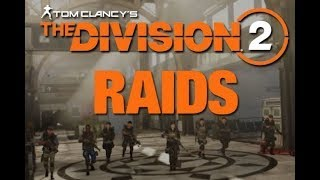 Tom Clancy's The Division 2 / Time To Raid