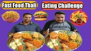 Fast Food Thali Eating Challenge | Street Food Eating Challenge | food challenge India