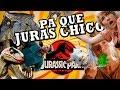 PA QUÉ JURAS CHICO (Jurassic Park trilogía)