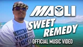 Maoli - Sweet Remedy (Official Music Video)