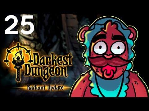 Baer Plays Darkest Dungeon - Radiant Mode (Ep. 25)