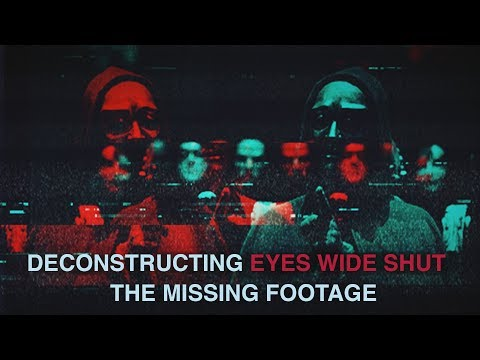 Deconstructing Stanley Kubricks Eyes Wide Shut: The Missing Footage