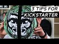 Kickstarter Success | 3 Things To Know Before Crowdfunding