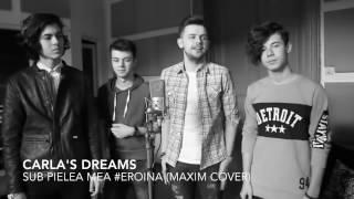 оп оп ероина пацаны классно поют Carlas Dreams Sub pielea mea Eroina Maxim Cover 720