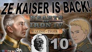 Hearts of Iron 4 - Waking the Tiger - Ze Kaiser Returns! - Part 10