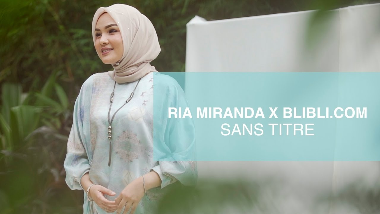 Koleksi terbaru Ria Miranda x Blibli.com