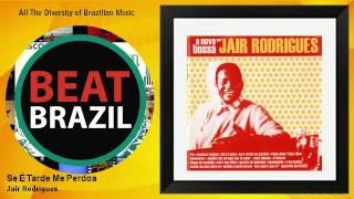 Jair Rodrigues - A nova bossa