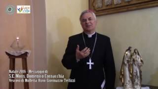 Natale 2016: messaggio di S.E. Mons. Domenico Cornacchia