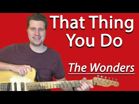 how-to-play-that-thing-you-do-|-the-wonders-guitar-lesson