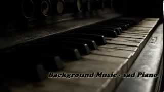 Background Music (sad Piano - Instrumental )