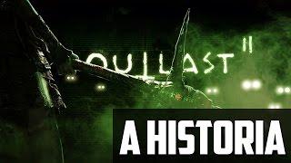 A HISTÓRIA COMPLETA DE OUTLAST 2 - ENREDO COM SPOILERS