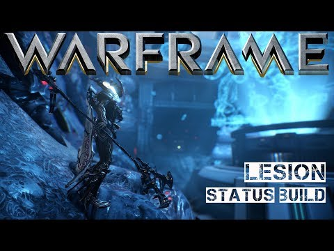 Warframe Lesion - Status Build (Best Of The Best) - YouTube