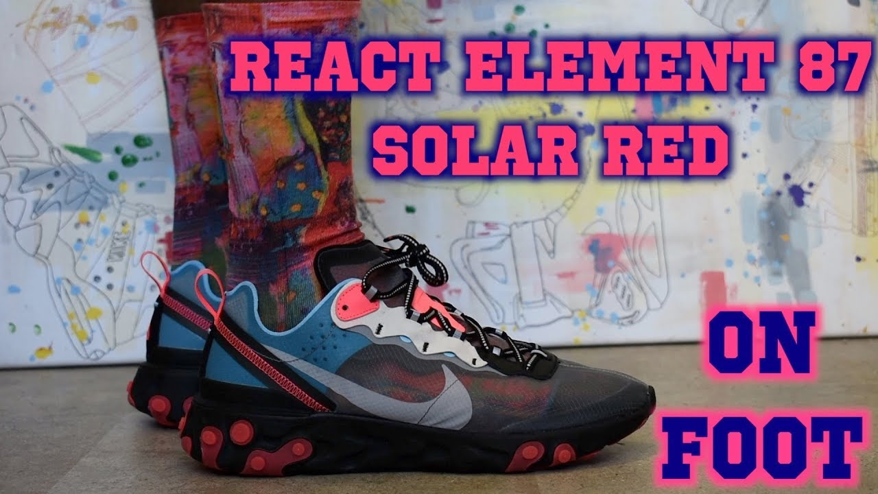 4d3273bf3feaf Nike React Element 87 Solar Red ON FOOT Review - YouTube