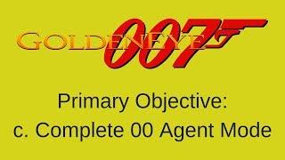 GOLDENEYE 007 STREAM 12: 00 AGENT MODE PT. 6